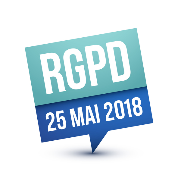 GDPR, General Data Protection Regulation, 25 May 2018 in French